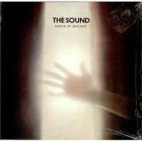 Sound, The - Shock Of Daylight & Heads And Hearts '1996
