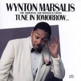 Wynton Marsalis - Tune In Tomorrow '1990
