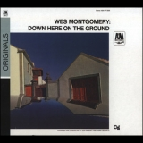 Wes Montgomery - Down Here On The Ground '1968
