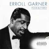 Erroll Garner - Poor Butterfly '2001