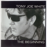 Tony Joe White - The Beginning '2001