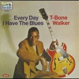 T-Bone Walker - Everyday I Have The Blues (1969 + 2 Bonus) '2014