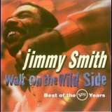 Jimmy Smith - Walk On The Wild Side '1995