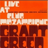 Grant Green - Live At Club Mozambique '1971