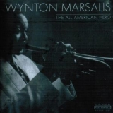 Wynton Marsalis - The All American Hero '1980