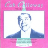 Cab Calloway - The Hi-de-ho Man '1994