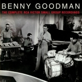 Benny Goodman - The Complete Rca Victor Small Group Recordings (3CD) '2007