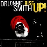 Dr. Lonnie Smith - Rise Up! '2008