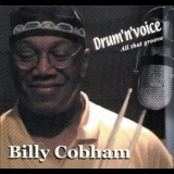 Billy Cobham - Drum 'n' Voice: All That Groove '2004
