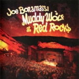 Joe Bonamassa - Muddy Wolf At Red Rocks (Blu-ray rip) '2015