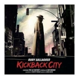 Rory Gallagher - Kickback City (3cd) '2013
