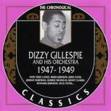 Dizzy Gillespie - 1947-49  (The Chronological Classics) '2000