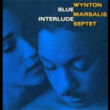 Wynton Marsalis - Blue Interlude '1992