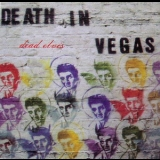 Death In Vegas - Dead Elvis '1997