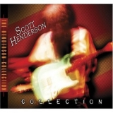Scott Henderson - Scott Henderson Collection '2007