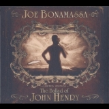 Joe Bonamassa - The Ballad Of John Henry '2009