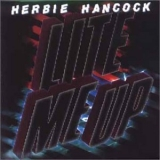 Herbie Hancock - Lite Me Up '1981