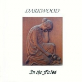 Darkwood - In The Fields '1999