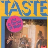 Taste - Live At The Isle Of Wight '1971