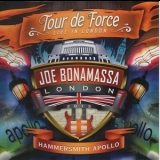 Joe Bonamassa - Tour De Force - Live In London - Hammersmith Apollo  '2014