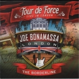 Joe Bonamassa - Tour De Force - Live In London - The Borderline '2014