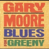 Gary Moore - Blues For Greeny (remastered) '2003