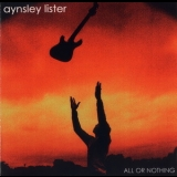 Aynsley Lister - All Or Nothing '2002