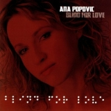 Ana Popovic - Blind For Love '2009