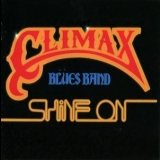 Climax Blues Band - Shine On (rep5202) '1978