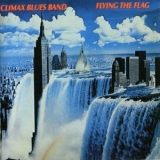 Climax Blues Band - Flying The Flag (rep5211) '1980