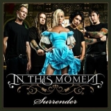 In This Moment - Surrender [CDS] '2007