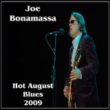 Joe Bonamassa - Hot August Blues 15 August 2009 '2009