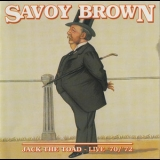 Savoy Brown - Jack The Toad - Live '70-'72 '1972