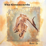 The Greencards - Movin' On '2003