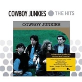 Cowboy Junkies - Platinum & Gold Collection '2003