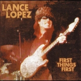 Lance Lopez - First Things First '2007