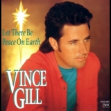 Vince Gill - Let There Be Peace On Earth '1993