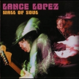 Lance Lopez - Wall Of Soul '2004