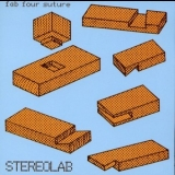 Stereolab - Fab Four Suture '2006