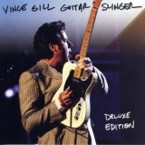 Vince Gill - Guitar Slinger [deluxe Edition] '2011