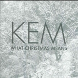Kem - What Christmas Means '2012