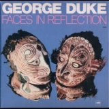 George Duke - Faces In Reflection '1974
