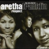 Aretha Franklin - Respect - The Very Best Of Aretha Franklin '2002
