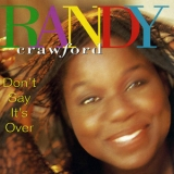Randy Crawford - Don't Say It's Over '1993