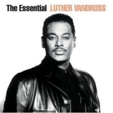 Luther Vandross - The Essential Luther Vandross (2CD) '2003