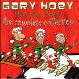 Gary Hoey - Ho! Ho! Hoey - The Complete Collection (2CD) '2003