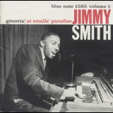 Jimmy Smith - Groovin' At Small's Paradise Vol I '1999