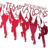 Temptations, The - Back To Front '2007