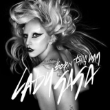 Lady Gaga - Born This Way (remixes) '2011