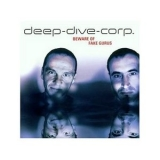 Deep Dive Corp. - Beware Of Fake Gurus '2002